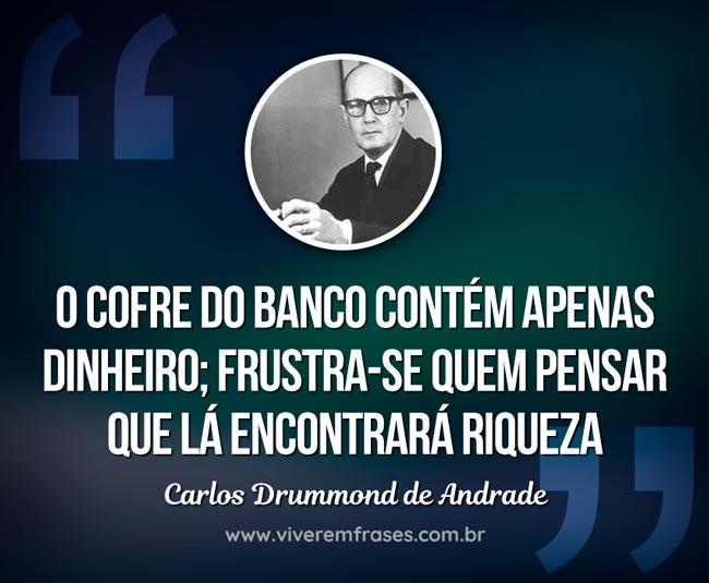 Frase marcante de Carlos Drummond de Andrade