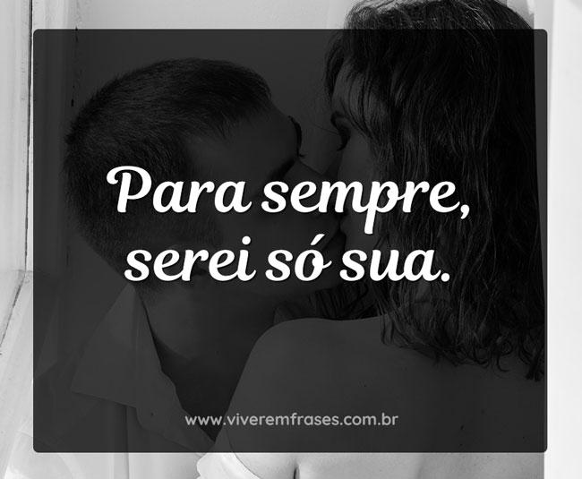 Para sempre serei só sua