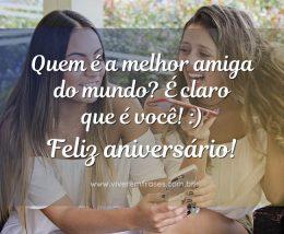 Quem é a melhor amiga do mundo? É claro que é você! :) Feliz aniversário!