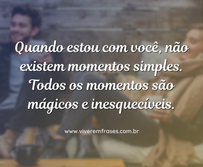 Todos os momentos são mágicos