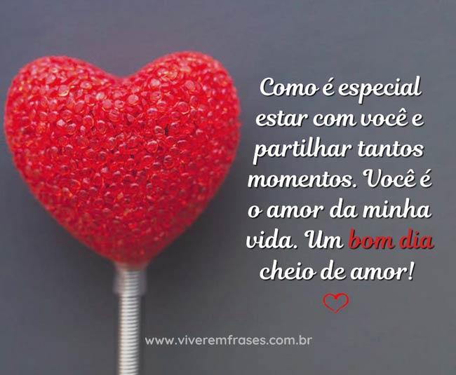 Mensagem De Bom Dia Amor Da Minha Vida Viver Em Frases