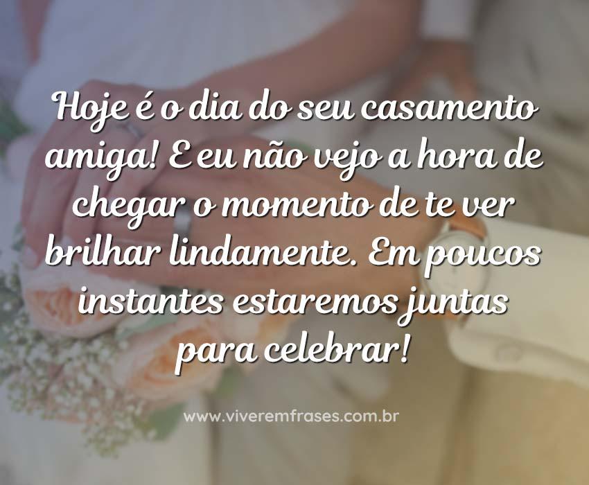 Mensagens Para Noivos No Dia Do Casamento: Hoje-e-o-dia-do-seu-casamento-amiga